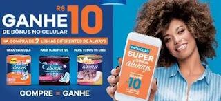 Promoção Always Super Bônus Ganhe Crédito Celular 10 Reais