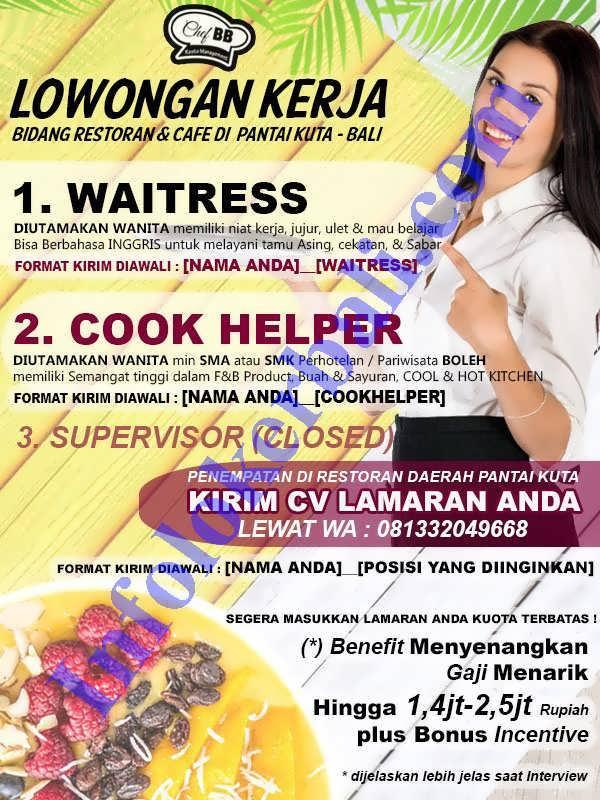 Info Lowongan Kerja Restoran Cafe Kuta Juni 2019 Lowongan Kerja Bali Terbaru 2019 Loker Bali Terbaru