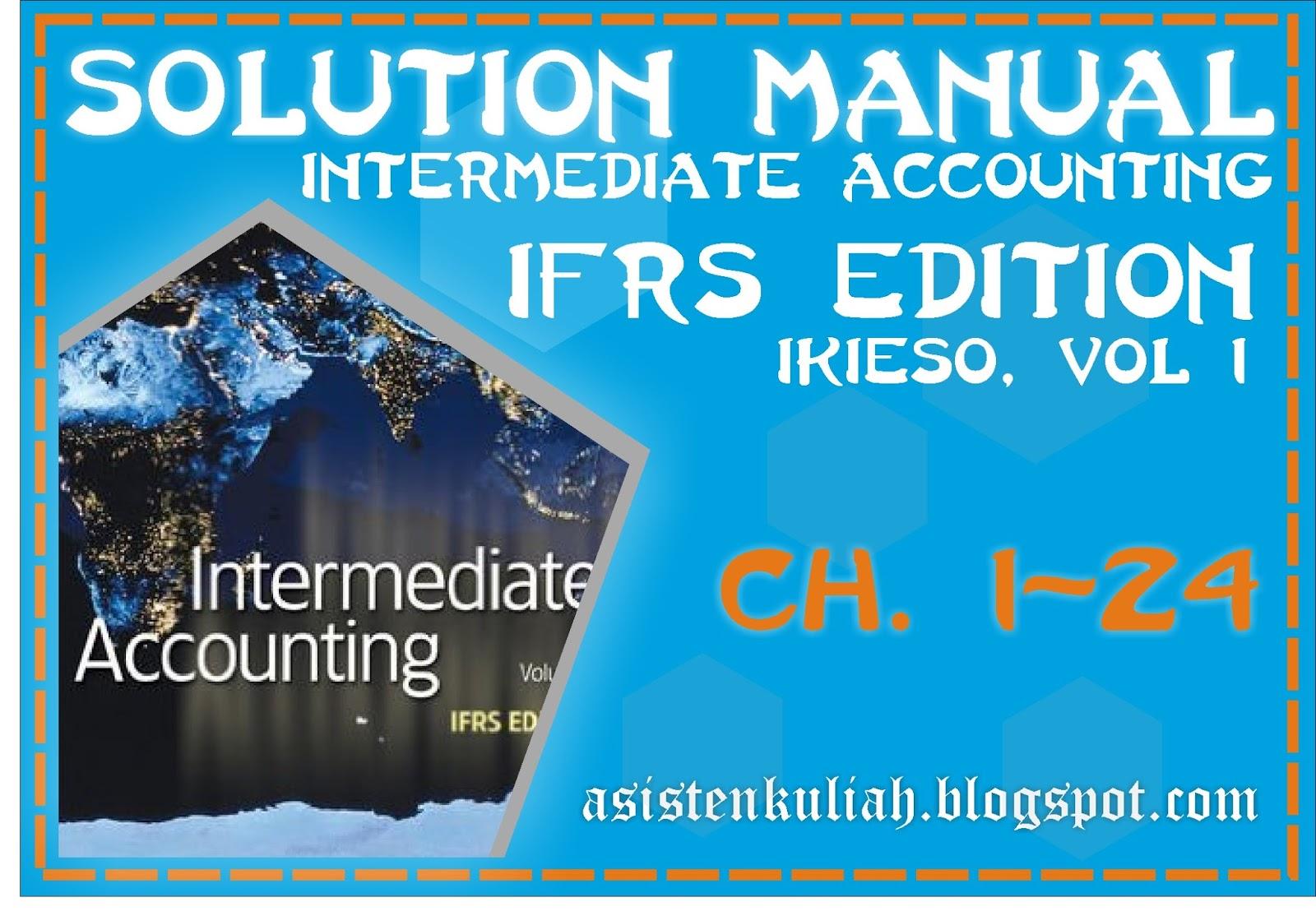 SOLUTION MANUAL KIESO INTERMEDIATE ACCOUNTING IFRS EDITION V.1E CH 24