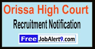 Orissa High Court Recruitment Notification 2017 Last Date 31-05-2017