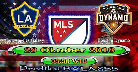 Prediksi Bola855 Los Angeles Galaxy vs Houston Dynamo 29 Oktober 2018