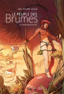 Le peuple des Brumes - Tome 1 : Les fées qu'elle me fait