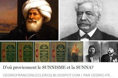 http://cedricfrancoisleclercq.blogspot.fr/2016/12/dou-proviennent-le-sunnisme-et-la-sunna.html