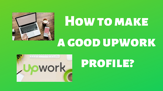 How to make a good upwork profile?  - Tech Teacher Debashree