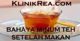 Bayaha minum teh sehabis makan