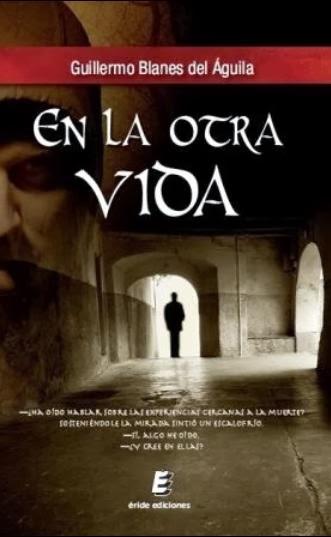 En la otra vida - Guillermo Blanes de Águila (2013)