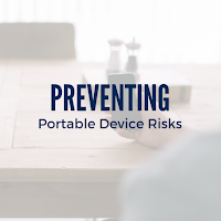 Keep Your Future Workforce Healthy and  Safe by Preventing Portable Device Risks