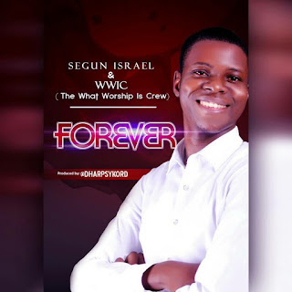 Soji Israel. Forever Download. Soji Israel. gospel redefined