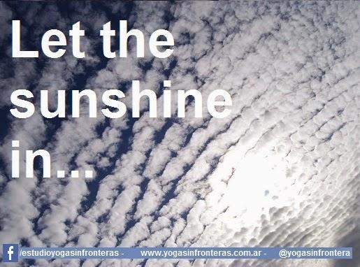 Deja que entre el sol...