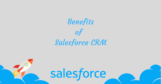 Benefits of Salesforce CRM
