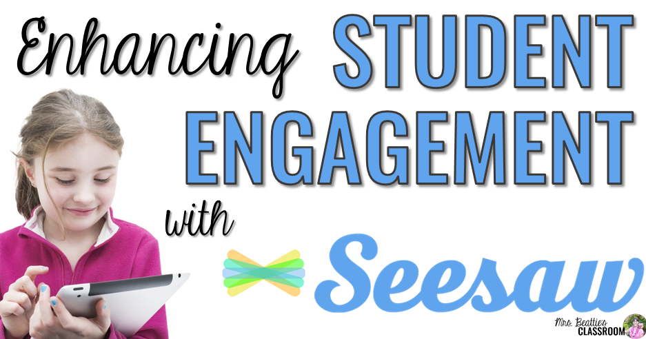 enhancing student engagement with the seesaw app