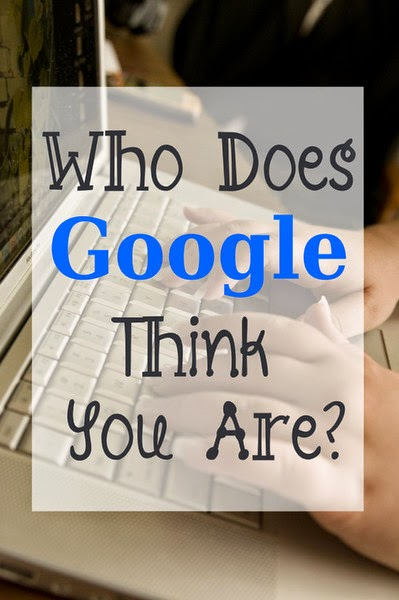 Who Does Google Think You Are? -- if a stranger had to describe you solely based on your last 2 days of Google searches, what would they say??  {posted @ Unremarkable Files