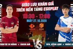 EGO Play: Chim Sẻ Đi Nắng - Hồng Anh lên lịch thi đấu giao lưu với khán giả!
