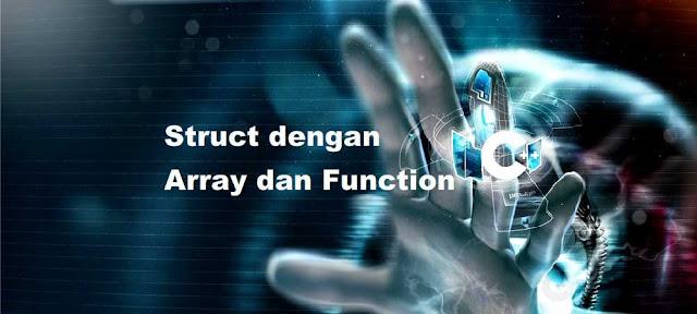 Cara dan Contoh Structure dengan Array dan Function C++ - belajar C++
