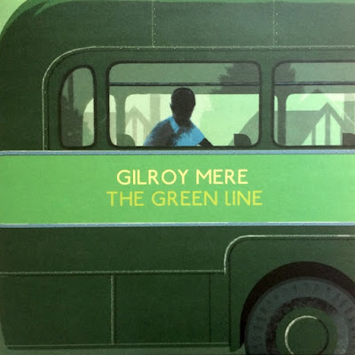 Gilroy Mere – The Green Line