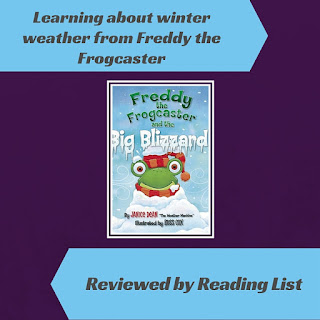 Freddy the Frogcaster and the Big Blizzard by Janice Dean  a Children's Corner feature on Reading List