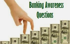 Banking Awareness for IBPS PO/Clerk Exam 2018
