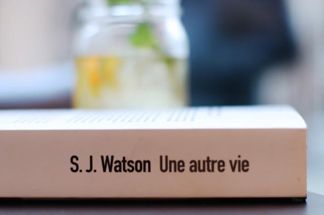 Mes dernières lectures #16 - Une autre vie de S.J Watson