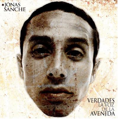 Jonas Sanche - Verdades, La Voz De La Avenida [2012]
