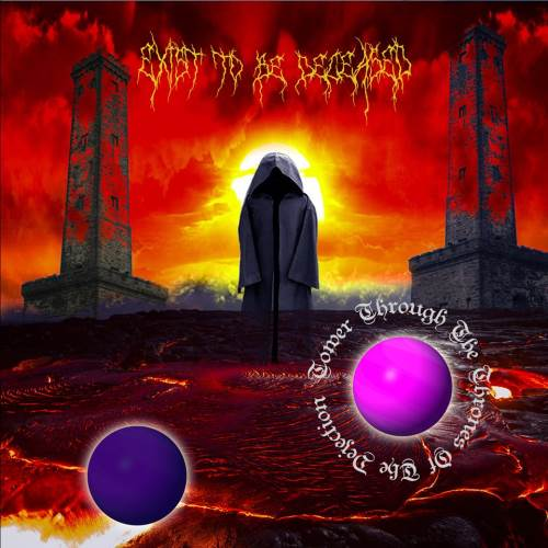 "EXIST TO BE DECEASED: Ακούστε το νέο single ""Tower Through The Thrones Of The Dejection"""