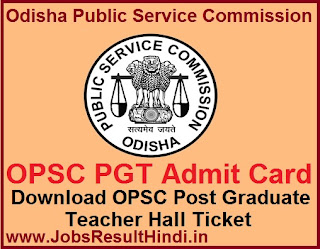 OPSC PGT Admit Card 2017