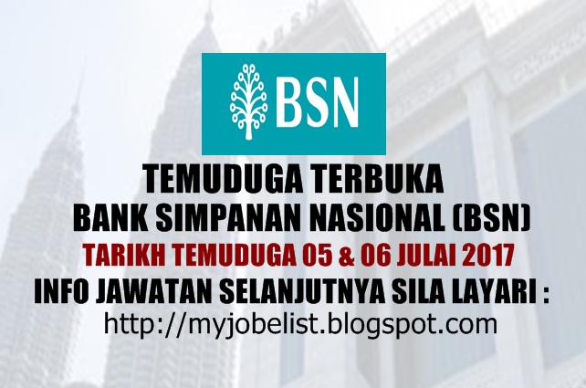 Temuduga Terbuka di Bank Simpanan Nasional (BSN) Pada Julai 2017
