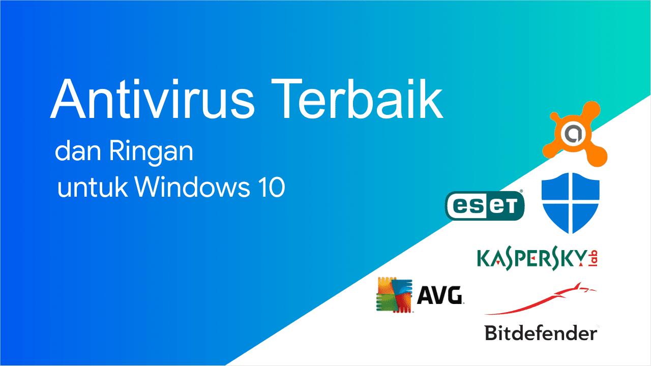 Antivirus terbaik untuk windows 10