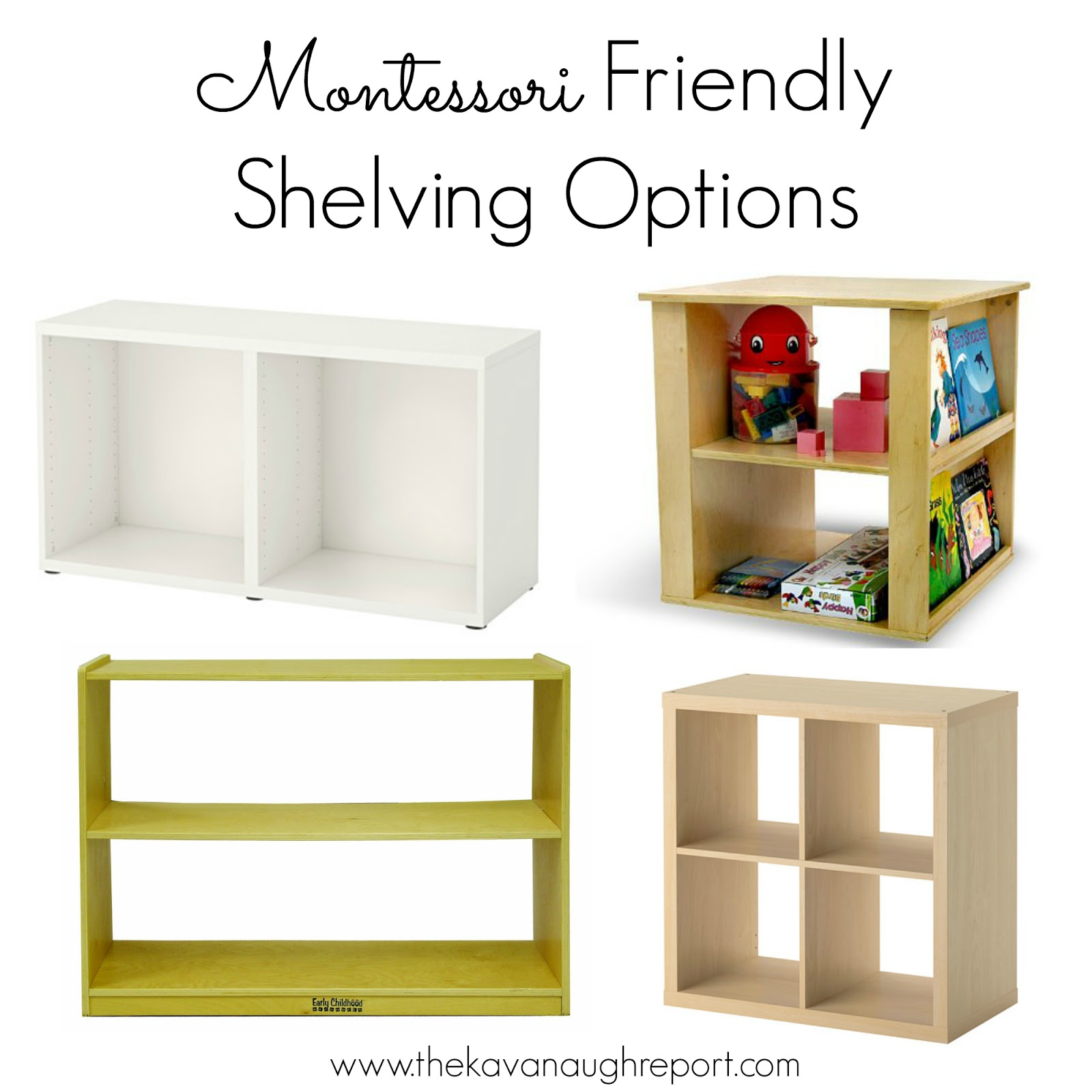Montessori Friendly Shelving -- Some Options