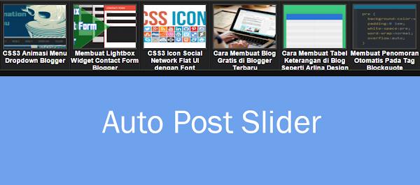 Cara Memasang Auto Post Slider Carousel di Blog