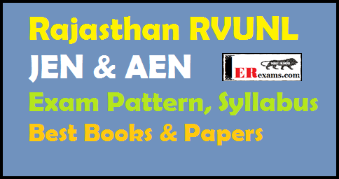 Rajasthan RVUNL JEN & AEN Exam Pattern, Syllabus, Best Books 2018