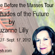 Review + Guest Post~ Shades of The Future + Giveaway ~ Danasquare