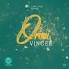 MUSIC: Vincee - Orimi