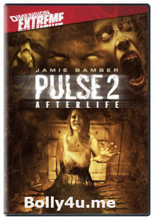 Pulse 2 Afterlife 2008 WEB-DL 300MB UNRATED Hindi Dual Audio 480p Watch Online Full Movie Download bolly4u