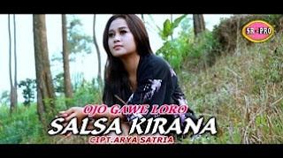 Lirik Lagu Ojo Gawe Loro - Salsa Kirana / Arya Satria