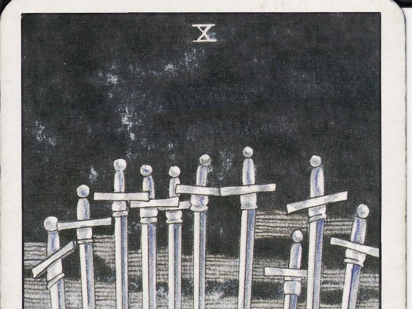 TAROT - The Royal Road: 10 TEN OF SWORDS X