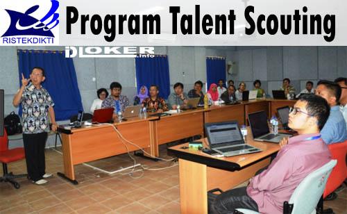 Program Talent Scouting Kemenristek Dikti