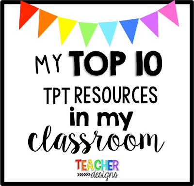 Top 10 TPT Products in MY classroom