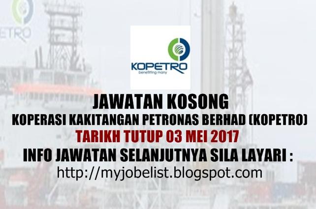 Jawatan Kosong Koperasi Kakitangan PETRONAS Berhad (KOPETRO) April 2017