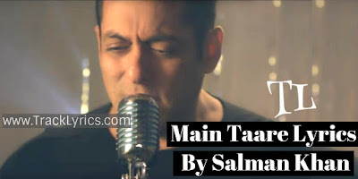 main-taare-lyrics-by-salman-khan-notebook-zaheer-iqbal-2019