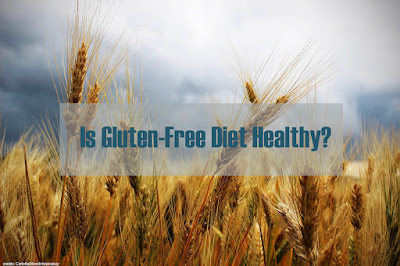 https://www.behealthyfamilies.com/2019/01/is-gluten-free-diet-healthy.html