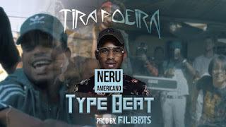 Nerú Americano - Tira Poeira download mp3