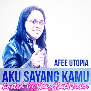 Afee Utopia - Aku Sayang Raya MP3