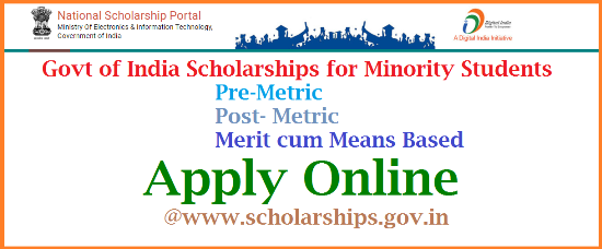 Premetric Post Metric Scholarships for Minority Students from Govt of India Apply @shcolarships.gov.in Ministry of Electronics and Information Technology, Govt India Providing Minority Muslims and Minority Christians Fresh/Renwal Premetric and Post Metric Scholarships. Desirable and eligible students may Apply Online at Official website www.scholarships.gov.in. Detailed guidelines are issued in the purpose of Minority Scholarships Programme by Govt of India premetric-post-metric-scholarships-for-minority-students-apply-online