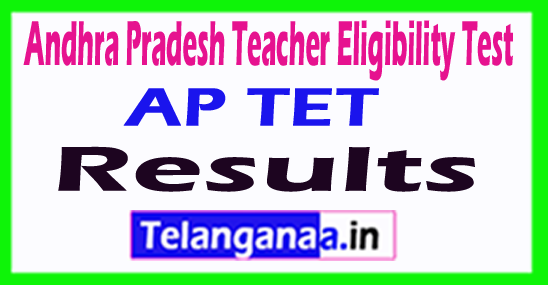 Andhra Pradesh Teacher Eligibility Test AP TET Results