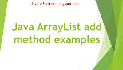 Java ArrayList add method examples