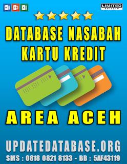 Jual Database Nasabah Kartu Kredit Aceh