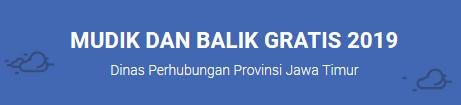 Cara Daftar Mudik Gratis 2019 dari Pemprov Jawa Timur