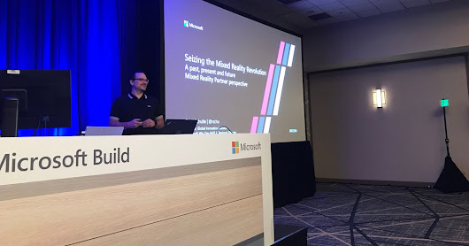 Content for the Microsoft Build 2018 Session: Seizing the Mixed Reality Revolution – A past, present and future Mixed Reality Partner perspective