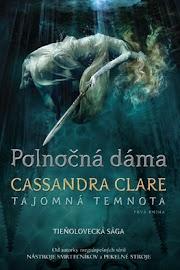 Cassandra Clare - Polnočná dáma
