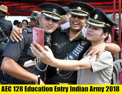 AEC 128 Indian Army Education Entry 2018